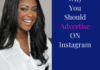 Why You Should Advertise On Instagram